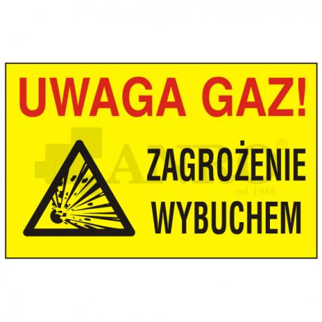 Uwaga gaz! Zagrożenie wybuchem 250x350