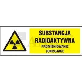 Substancja radioaktywna promieniowanie jonizujące 100x300