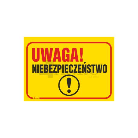 """Tablica """"Uwaga niebezpieczeństwo"""" 250x350"""