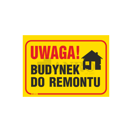 "Tablica ""Budynek do remontu"" 250x350"