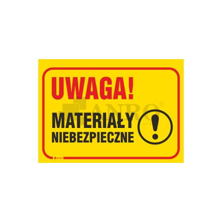 """Tablica """"Uwaga ! Materiały niebezpieczne"""" 250x350"""