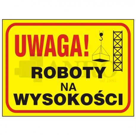 """Tablica """"Roboty na wysokości"""" 250x350"""