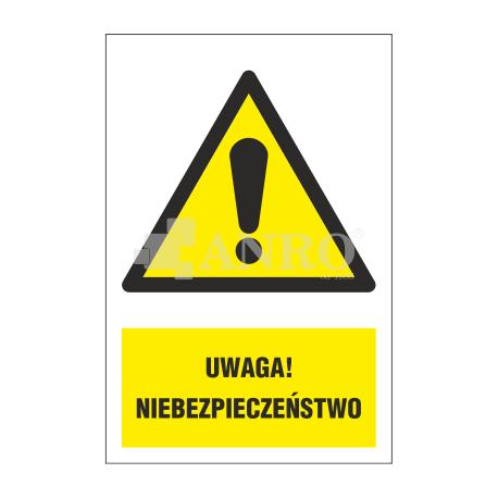 """Znak """"Uwaga niebezpieczeństwo"""" 200x300"""