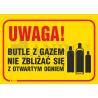 """""""Uwaga! Butle z gazem. Nie zbliżać się z otwartym ogniem"""" 350x250"""