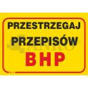 """Tablica """"Przestrzegaj przepisy BHP"""" 250x350"""