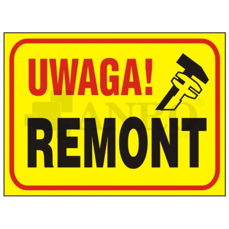 "Tablica ""Uwaga remont"" 250x350"