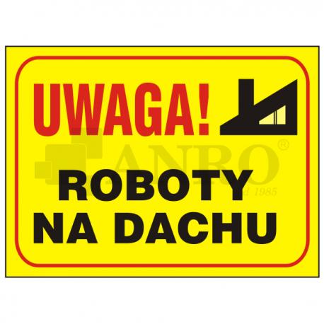 "Tablica ""Roboty na dachu"" 250x350"