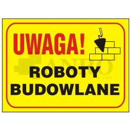 "Tablica ""Roboty budowlane"" 250x350"