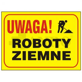"""Tablica """"Uwaga roboty ziemne"""" 250x350"""