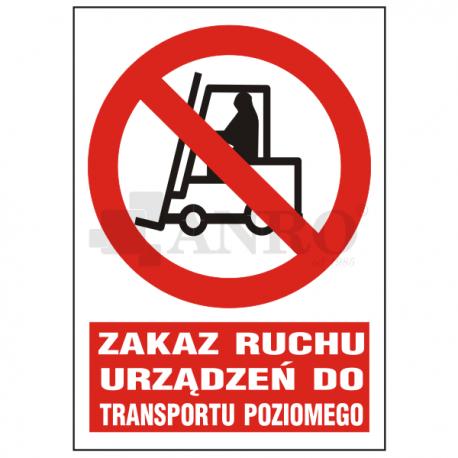 Zakaz ruchu urządzeń do transportu płaskiego 220x300