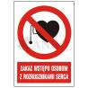 Zakaz wstępu osobom z rozrusznikami serca 220x300